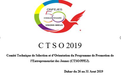 Dakar accueille les travaux de la session 2019 du Comité Technique de Sélection et d'Orientation du Programme de Promotion de l'Entrepreneuriat des Jeunes (CTSO/PPEJ)